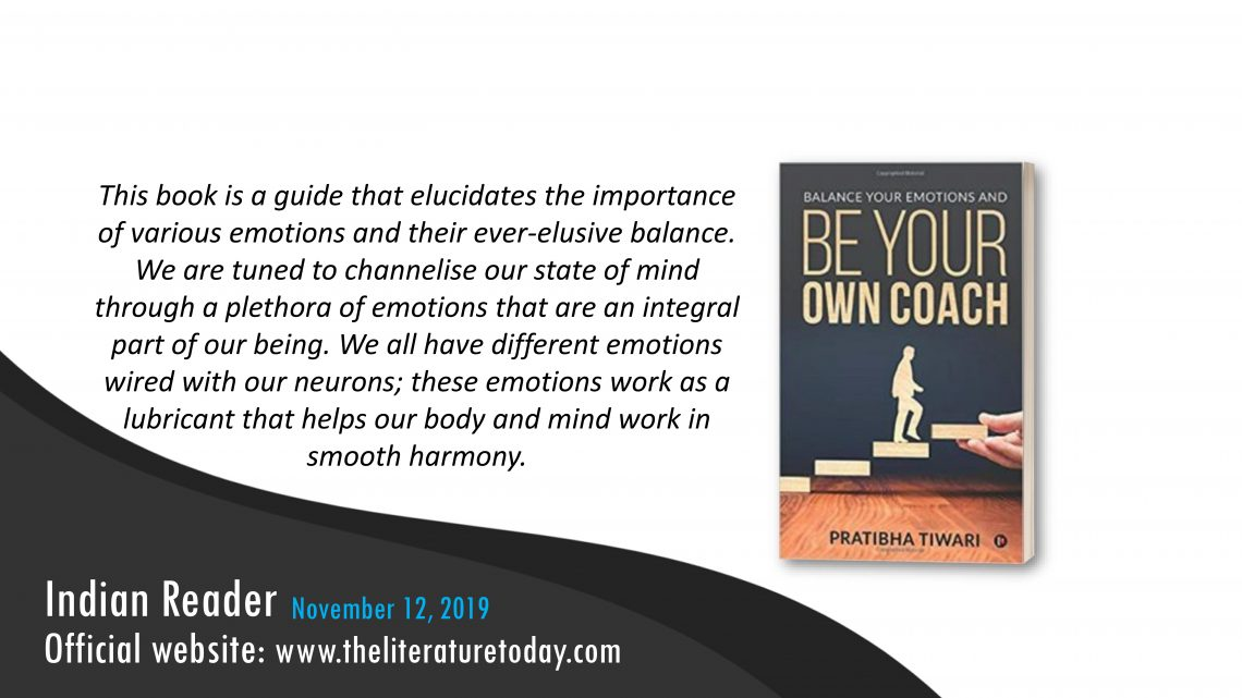 Book Review | Balance Your Emotions And Be Your Own Coach  |  The literature today