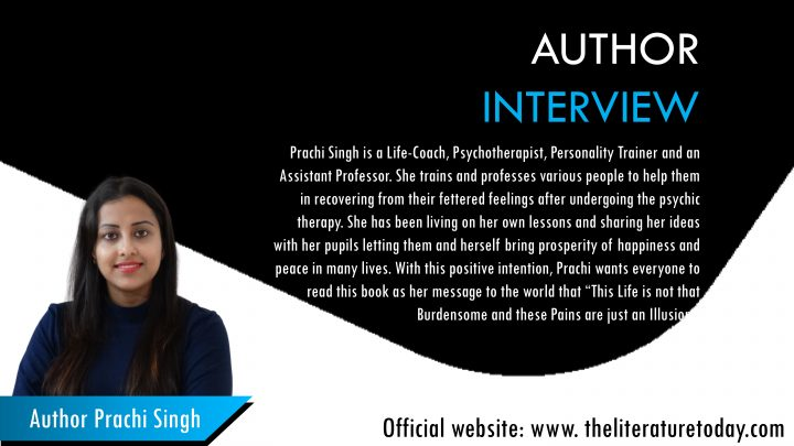 An Interview With Prachi Singh | The Literature Today