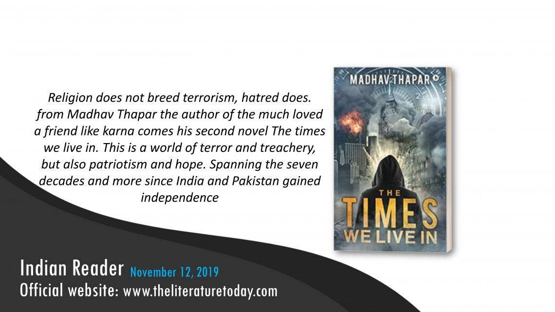 Book Review |  The Times We Live In  | The literature today