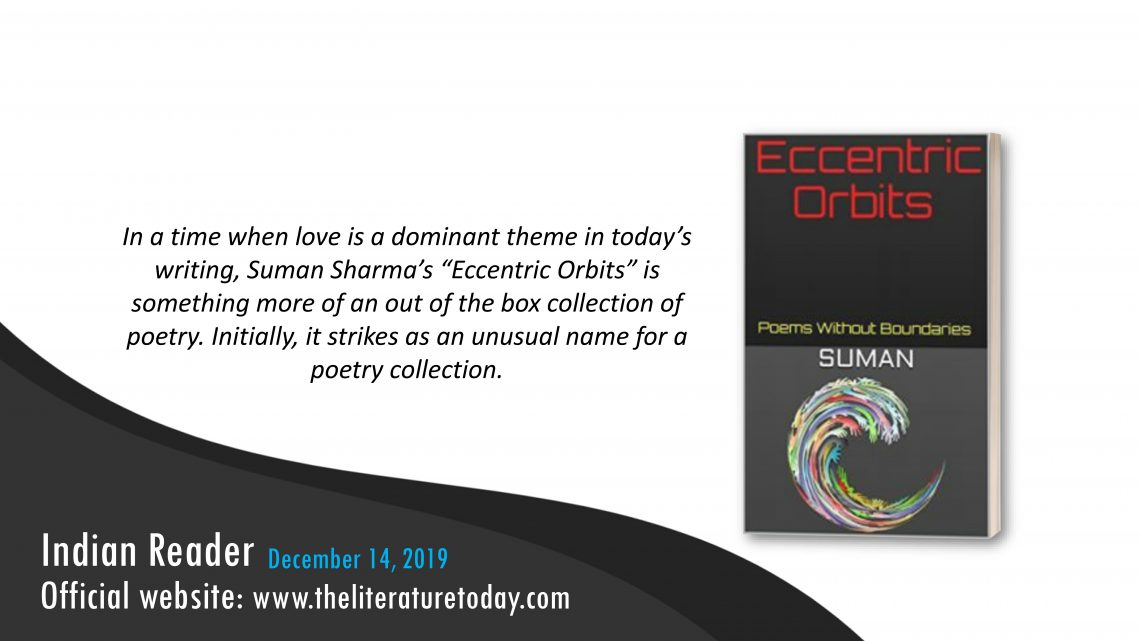Book Review     Eccentric Orbits: Poems Without Boundaries   The Literature Today