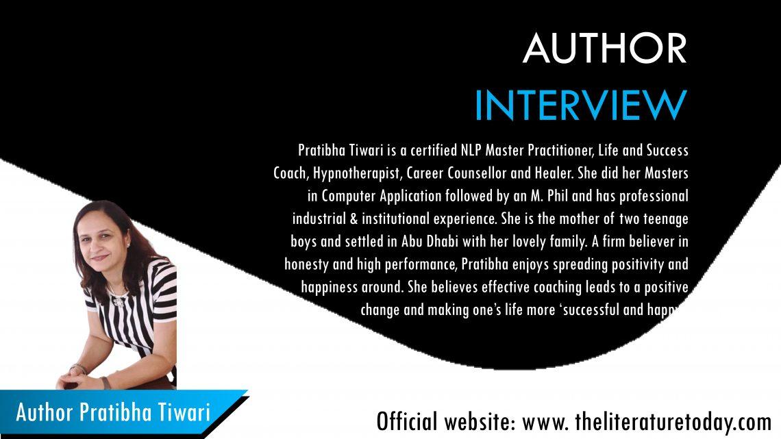 Interview with Author Pratibha Tiwari | The Literature Today