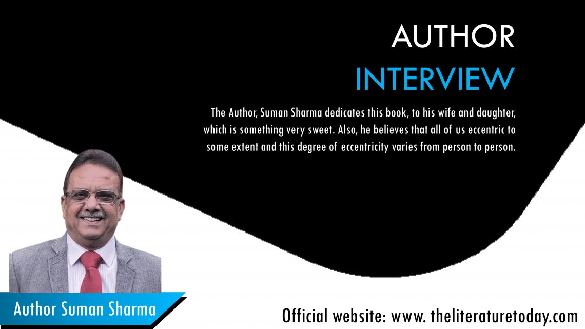 Interview With Author Suman Sharma| The Literature Today