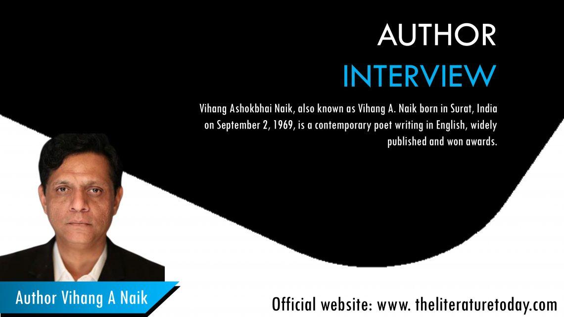Interview with Vihang A Naik