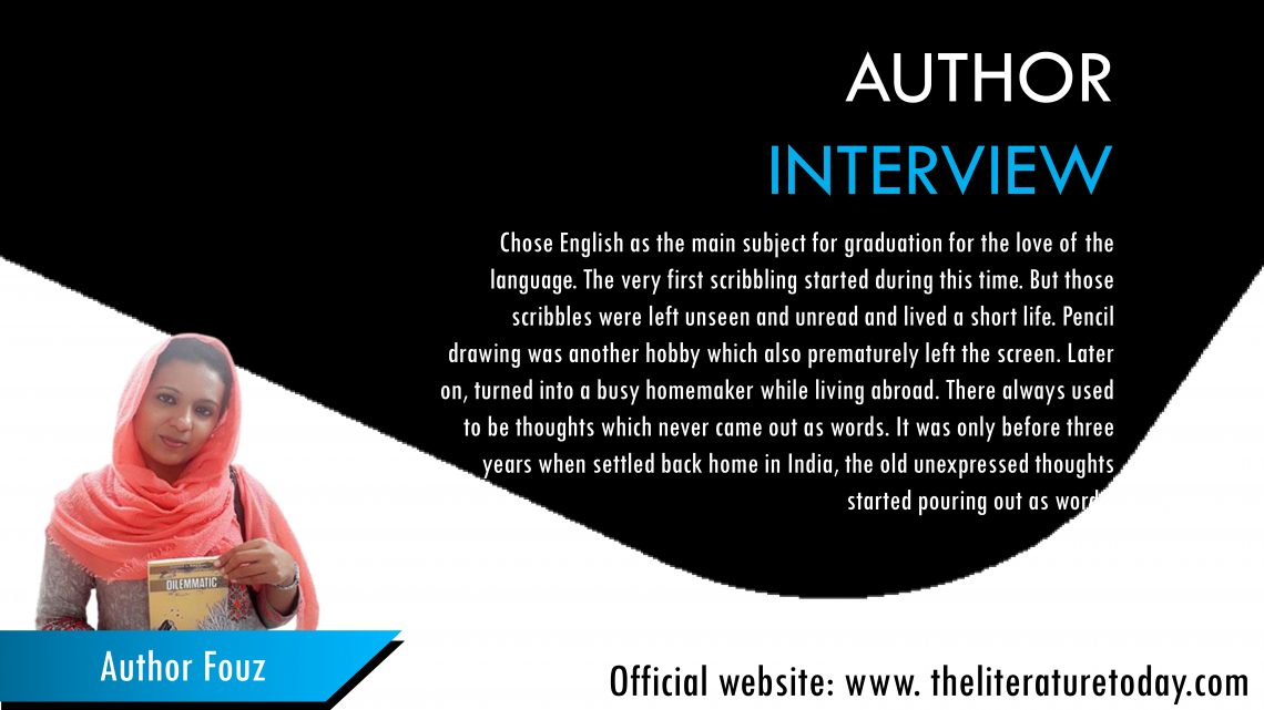 Interview With Author Fouz |The Literature Today |
