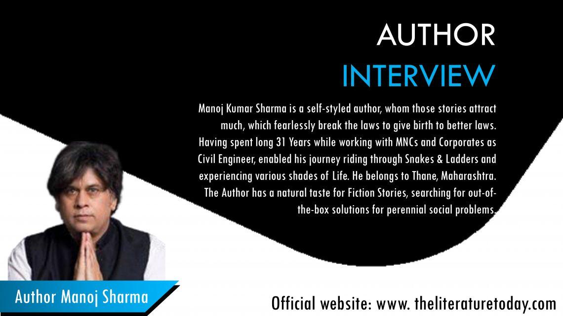 Interview with Manoj Kumar Sharma