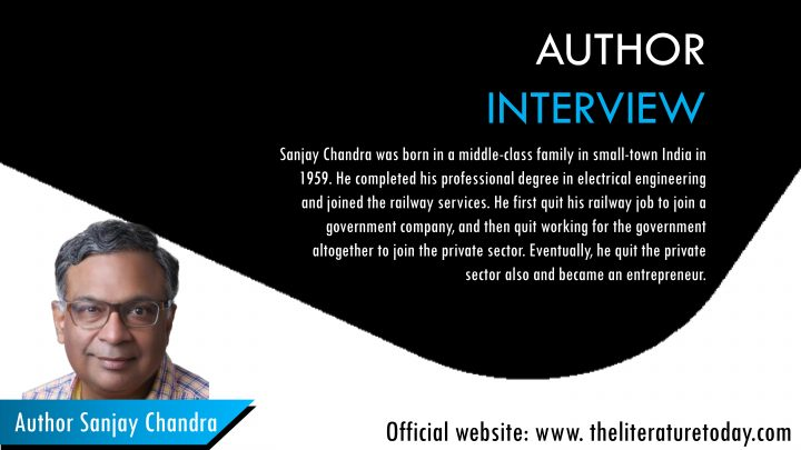 Interview with Sanjay Chandra at The Literature Today