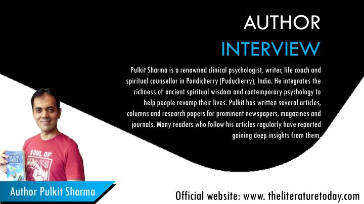 Interview with Author Pulkit Sharma   The literature Today  Online Author Interviews
