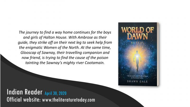 """Book Review """"World of Dawn: Reveal"""" by Shawn Gale – Theliterature Today"""