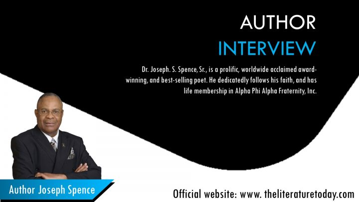 Interview with Author Joseph Spence at The literature Today| Interview with International Author