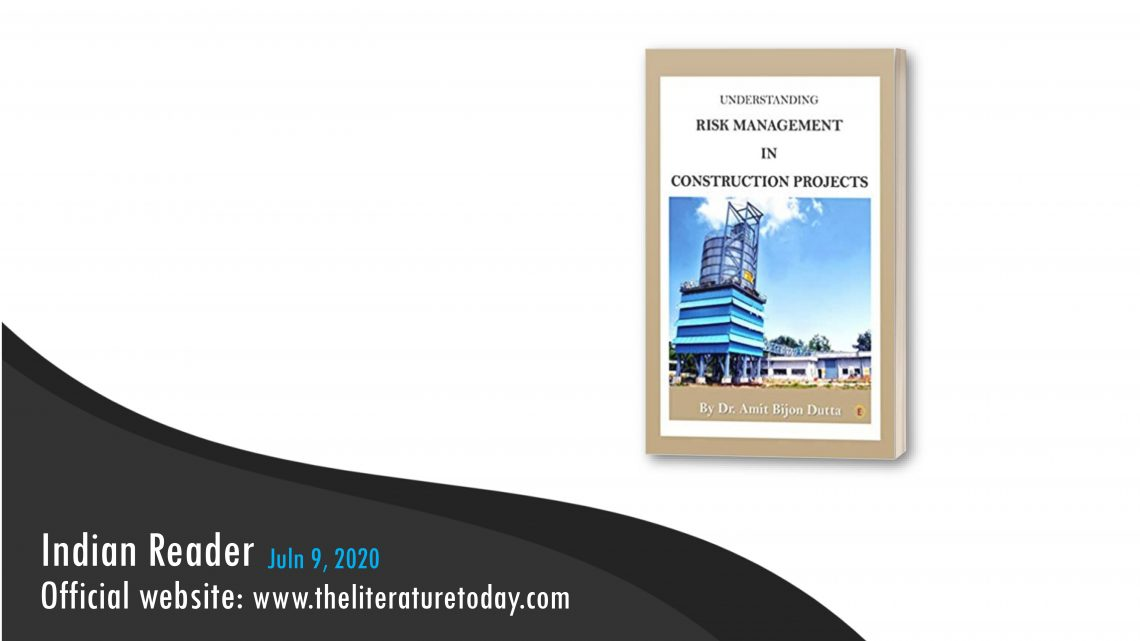 Understanding Risk Management in Construction Projects | Book Review | The Literature Today
