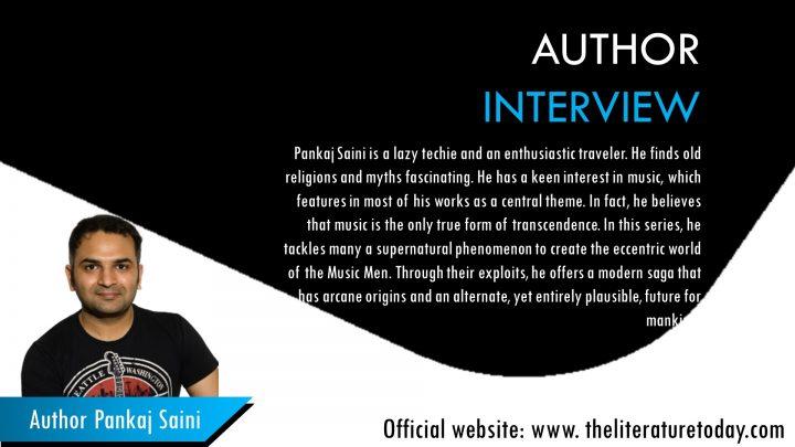 Interview with Author Pankaj Saini | The Literature Today