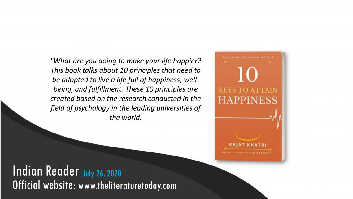 10 Keys To Attain Happiness by Rajat Khatri | Book Review | The Literature Today