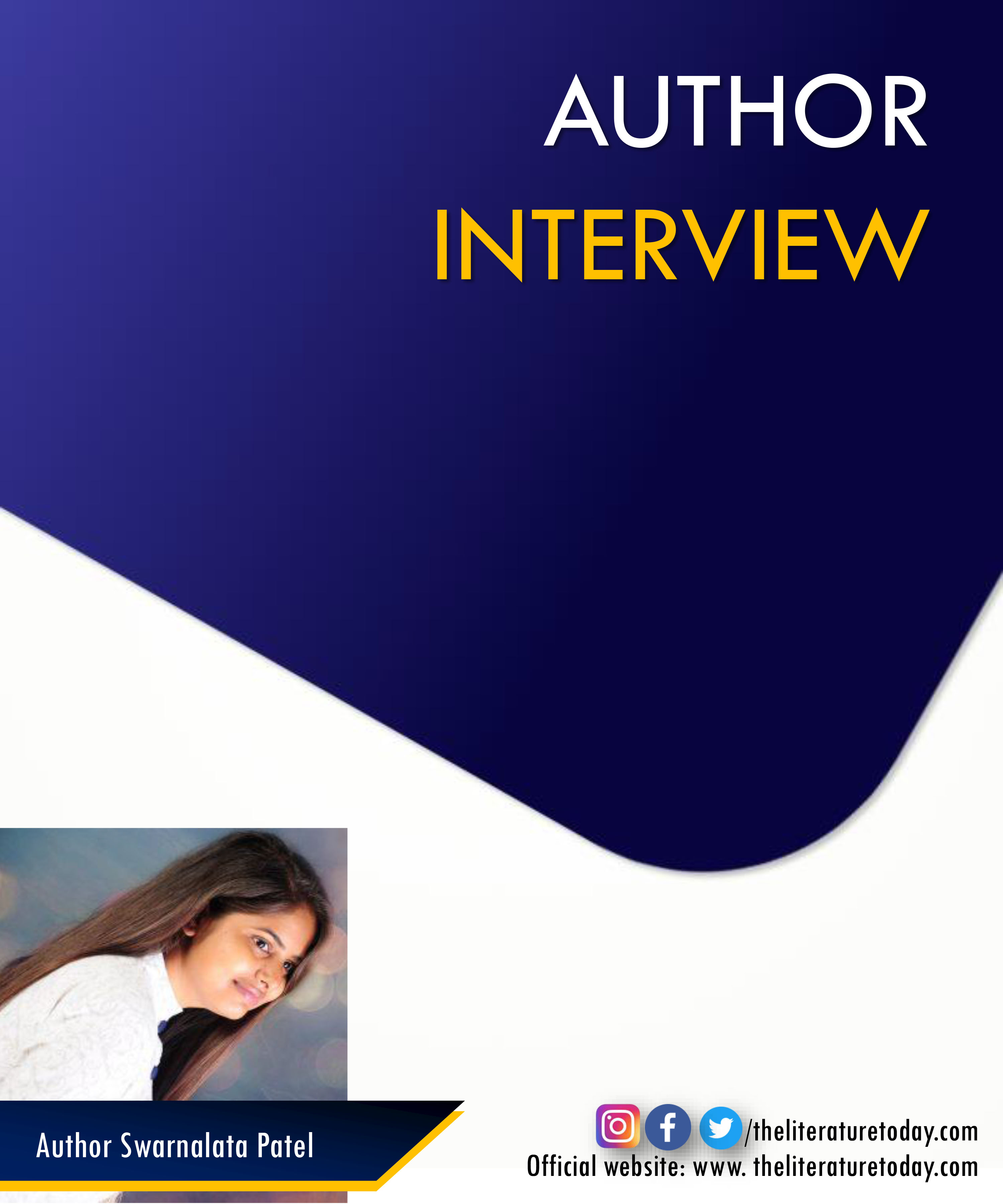 Author Interview | Swarnalata Patel | The Literature Today