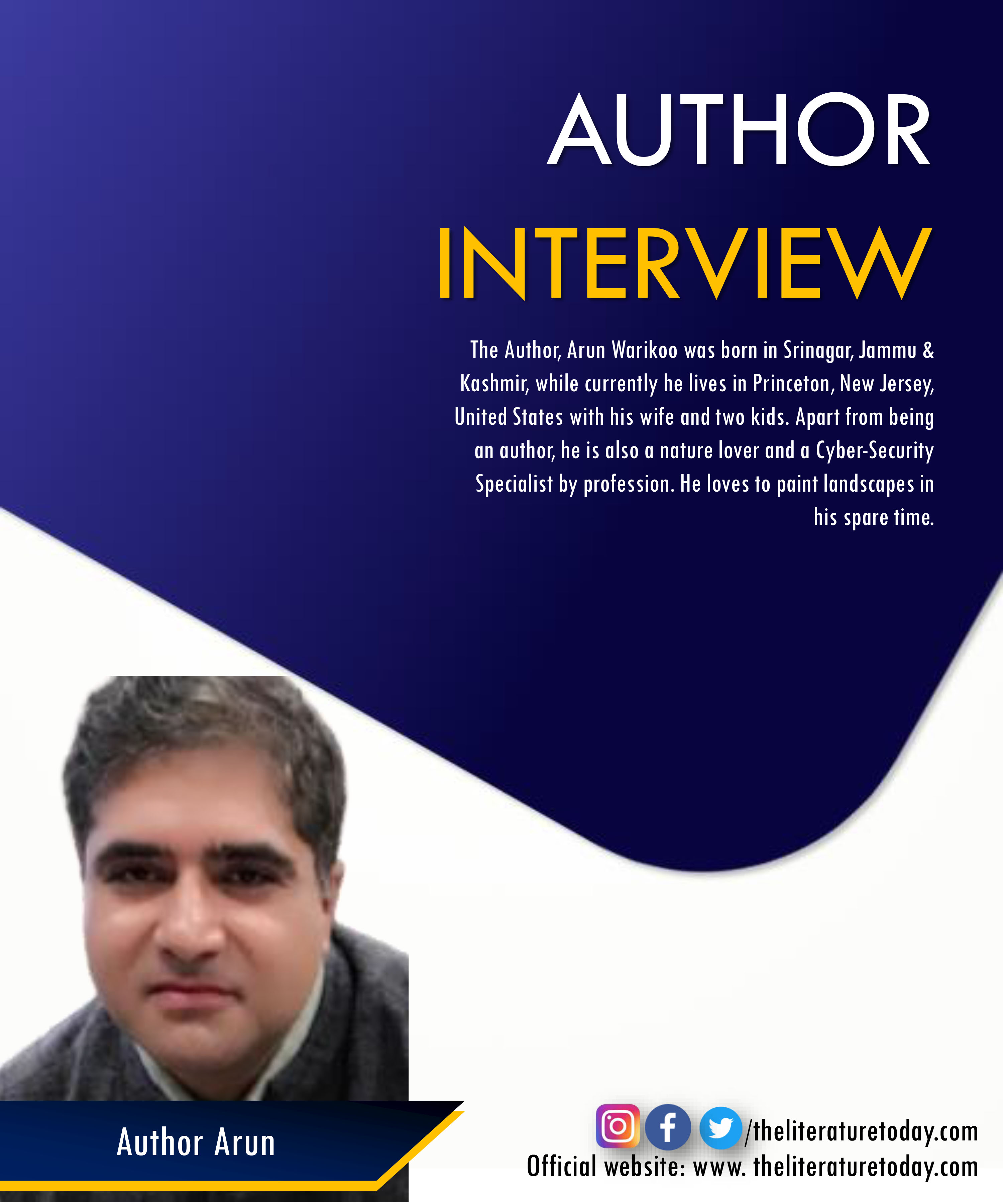 An Interview with Arun Warikoo at The Literature Today