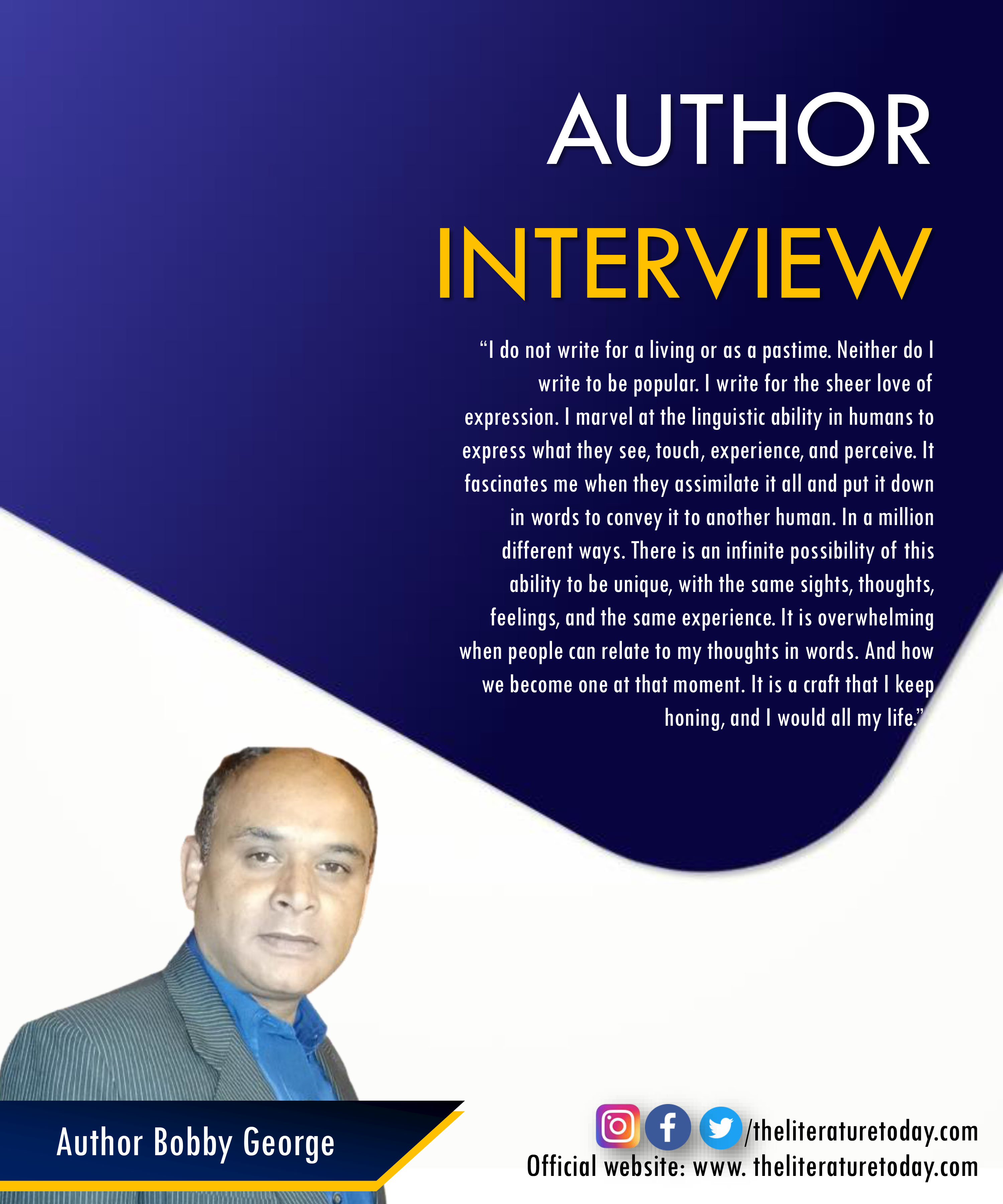 Interview with Author Bobby Geroge |The Literature Today