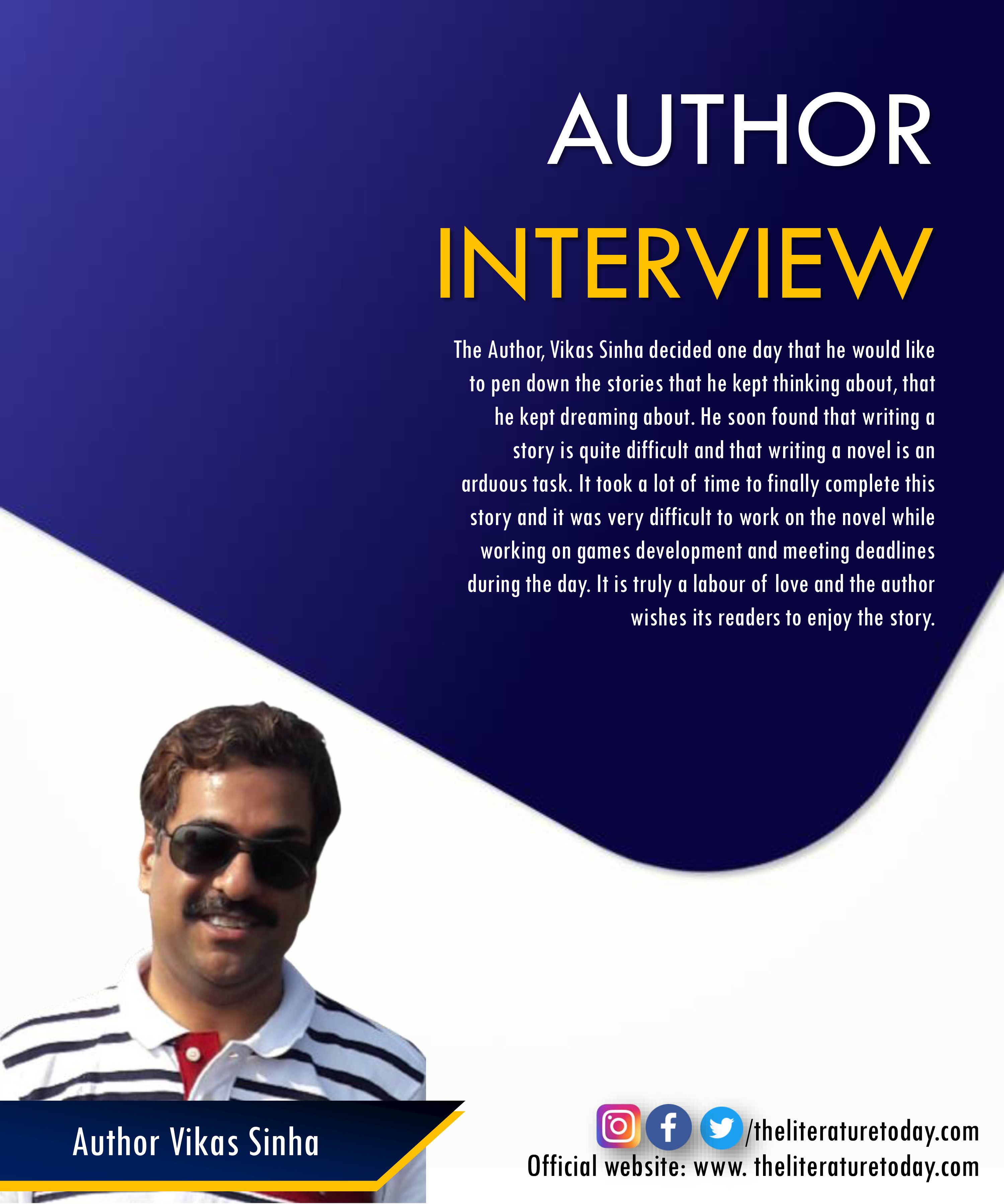 An Interview with Vikas Sinha at The Literature Today