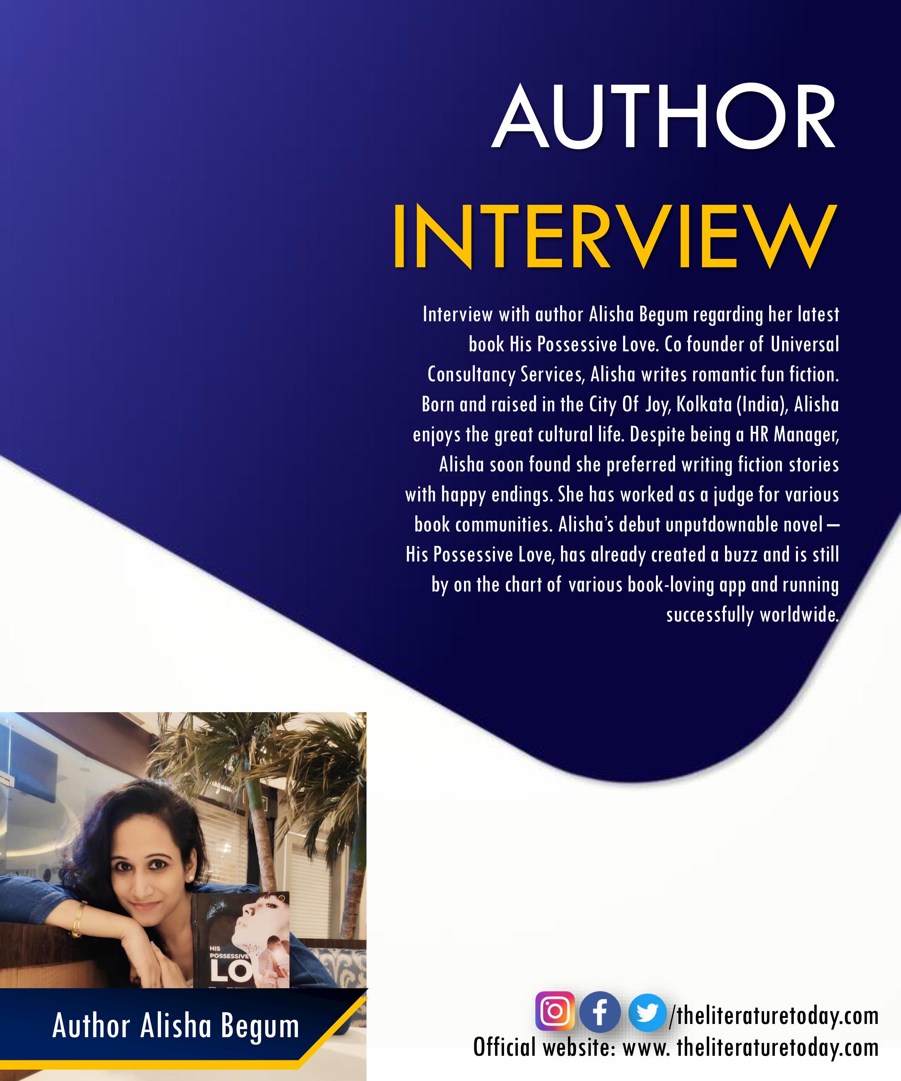 Alisha Begum | His Possessive Love | Author Feature