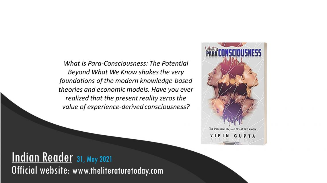 Book Review – What Is Para Consciousness by Dr. Vipin Gupta – The Literature Today
