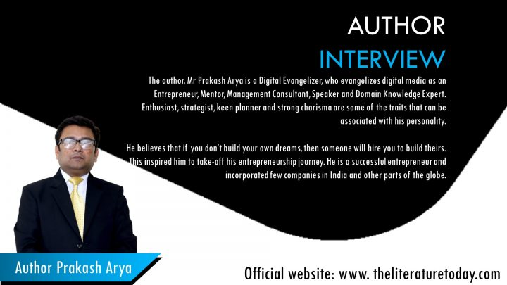 """Author Prakash Arya Talks About His Debut Book """"Invest in Digital"""", The Literature Today"""