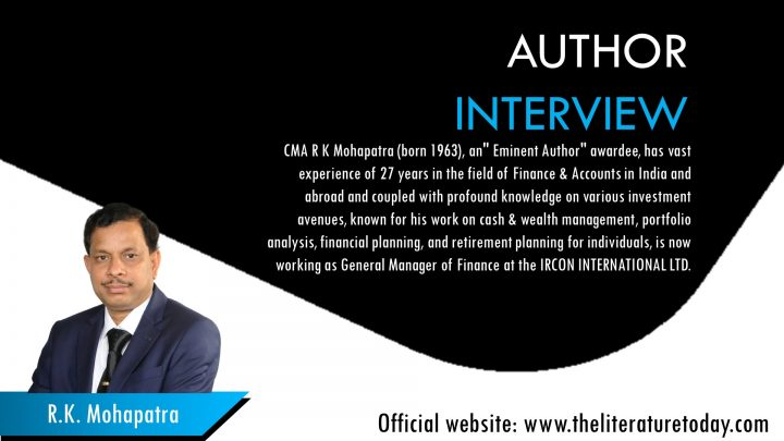 An Interview with Financial Expert Notable Author R K Mohapatra