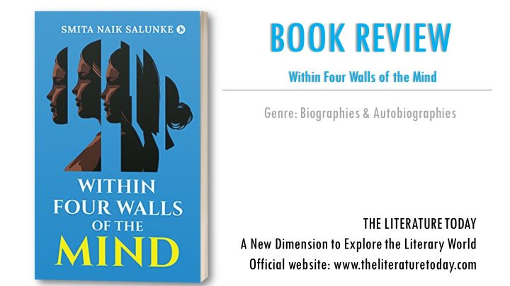 Within Four Walls of the Mind by Smita Naik Salunke