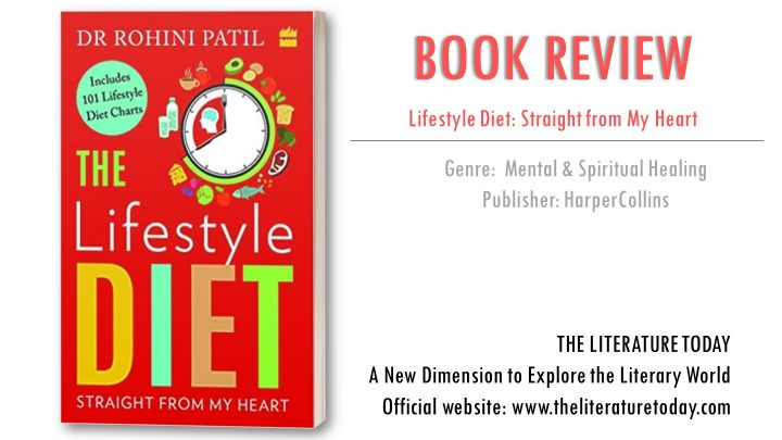 The Lifestyle Diet By Dr. Rohini Patil