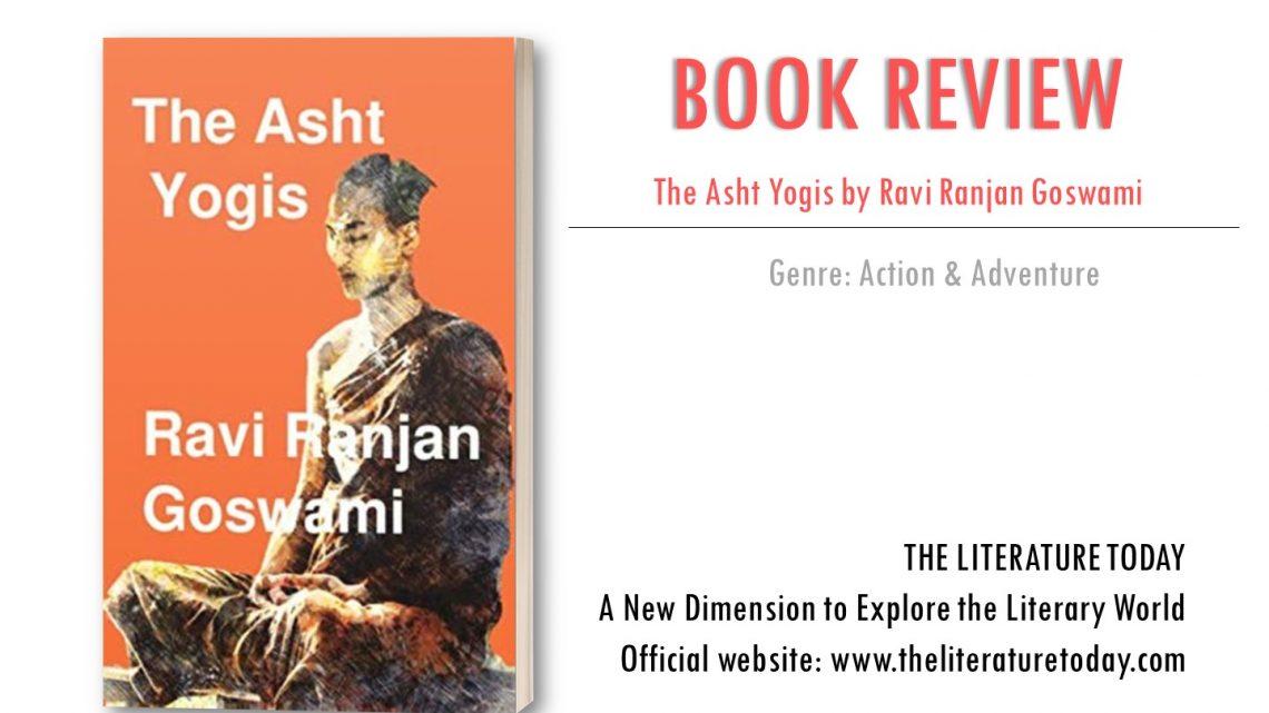 Book Review The Asht Yogis by Ravi Ranjan Goswami